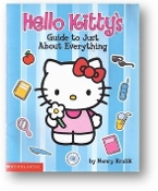 Hello Kitty's Guide to Just About Everything by N Krulik, 2002
