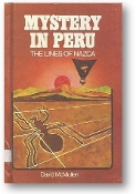 Mystery in Peru: The Lines of Nazca, by David McMullen, 1977
