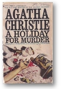 A Holiday for Murder by Agatha Christie, 1962