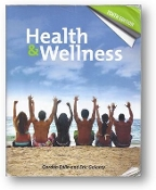 Health & Wellness, Tenth Edition by Gordon Edlin and Eric Golanty, 2010.