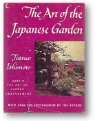 The Art of the Japanese Garden by Tatsuo Ishimoto, 1958.