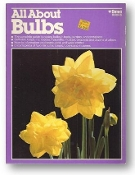 All About Bulbs by Ortho, 1981