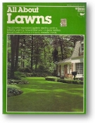All About Lawns, Midwest Northeast Edition by Ortho, 1979