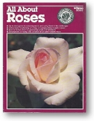 All About Roses by Ortho, 1990