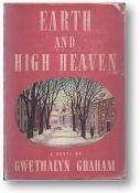 Earth and High Heaven by Gwethalyn Graham, 1944