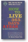How to Live 365 Days a Year by John A. Schlindler, M.D., 1963