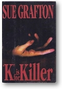 """K"" is for Killer by Sue Grafton, 1994"