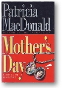 Mother's Day by Patricia MacDonald, 1994