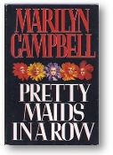 Pretty Maids in a Row by Marilyn Campbell, 1994