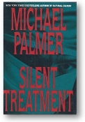 Silent Treatment by Michael Palmer, 1995