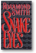 Snake Eyes by Rosamond Smith, 1992