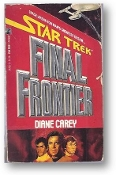 Star Trek, the Final Frontier by Diane Carey, 1988