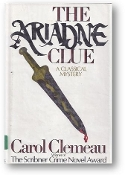 The Ariadne Clue, a Classical Mystery by Carol Clemeau, 1982