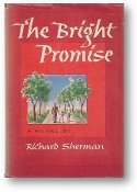 The Bright Promise by Richard Sherman, 1947