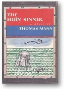The Holy Sinner by Thomas Mann, 1951
