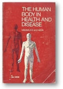 The Human Body in Health and Disease by Ruth Lundeen Memmler and Ruth Byers Rada, 1978
