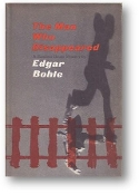 The Man Who Disappeared by Edgar Bohle, 1958
