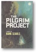The Pilgrim Project by Hank Searls, 1964