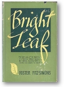 Bright Leaf by Foster Fitz-simons, 1948