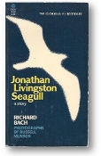 Jonathan Livingston Seagull, a story by Richard Bach, 1975