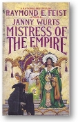 Mistress of the Empire by Raymond E. Feist & Janny Wurts, 1993