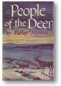 People of the Deer by Farley Mowat, 1952