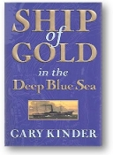 Ship of Gold in the Deep Blue Sea by Gary Kinder, 1998