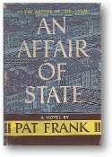 An Affair of State by Pat Frank, 1948
