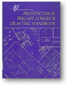 Architectural Precast Concrete Drafting Handbook by Prestressed Concrete Institute, 1975