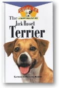 An Owner's Guide to The Jack Russell Terrier, the happy healthy pet by Catherine Romaine Brown, 1996