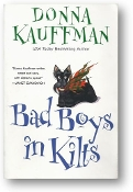 Bad Boys in Kilts by Donna Kauffman, 2006
