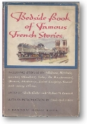 Bedside Book of Famous French Stories by Belle Becker & Robert N. Linscott, 1945