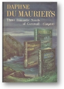 Daphne du Maurier's Three Romantic Novels of Cornwall, 1942
