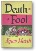 Death of a Fool, a mystery novel by Ngaio Marsh, 1956