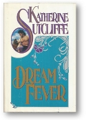 Dream Fever by Katherine Sutcliffe, 1991