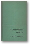 Elmtown's Youth by A.B. Hollingshead, 1951