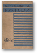 Experimental Psychology by Robert S. Woodworth, 1946