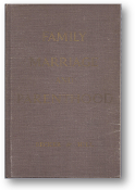 Family, Marriage and Parenthood by Howard Becker & Reuben Hill, 1948