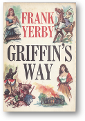 Griffin's Way by Frank Yerby, 1962