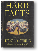 Hard Facts by Howard Spring, 1944