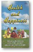 Health and Happiness, amazing discoveries in the Bible promote physical and mental health by E.G. White, 1999
