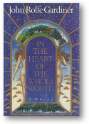In The Heart of the Whole World, a novel by Gardiner, 1988