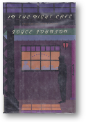 In the Night Café by Joyce Johnson, 1989
