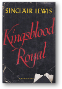 Kingsblood Royal by Sinclair Lewis, 1947