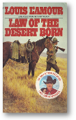 Law of the Desert Born by Louis L'amour, 1986