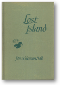 Lost Island by James Norman Hall, 1944