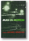 Man in Motion, a novel by Michael Mewshaw, 1970
