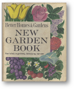 New Garden Book, How-to-help on gardening, landscaping, lawn care, Revised Edition, 1961