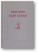Next Week East Lynne! by Gladys Hurlbut, 1950