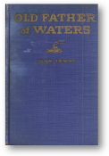 Old Father of Waters by Alan Lemay, 1928